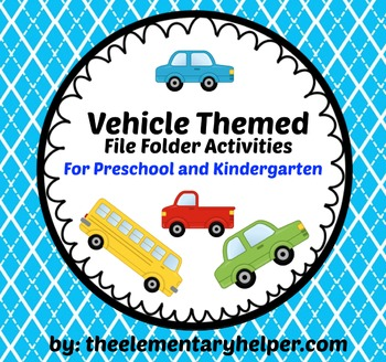 Vehicle File Folder Activities for Preschool and Kindergarten