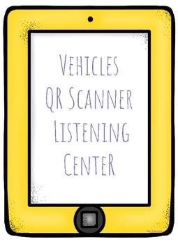 Vehicle QR Scanner Listening Center