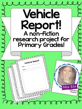 Vehicle Report for Non-Fiction Writing Unit