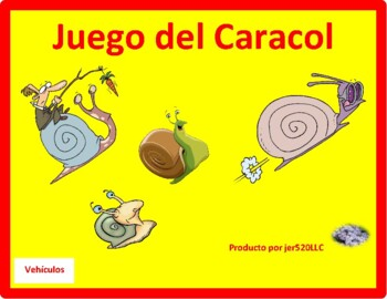 Vehículos (Vehicles in Spanish) Caracol Snail game