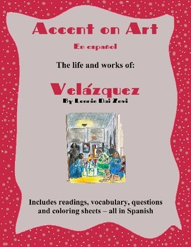 Velásquez - Accent on Art, Spanish Art Packets for the Spanish Classroom