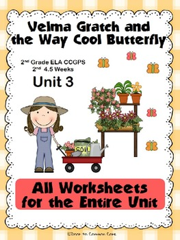 Velma Gratch and the Way Cool Butterfly 2nd Grade ELA CCGP