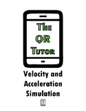 Velocity and Acceleration Simulation Activity