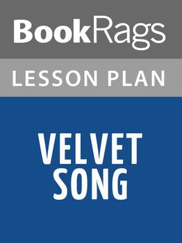 Velvet Song Lesson Plans