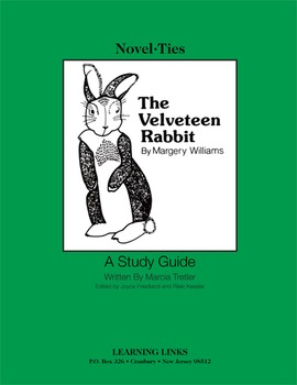 Velveteen Rabbit - Novel-Ties Study Guide
