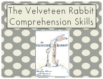 Velveteen Rabbit Reading Comprehension Skills