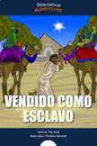 Vendido como esclavo (the story of Joseph)