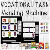 VOCATIONAL TASK Vending Machine