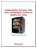 Vending Machine Task Cards, Worksheets, Task Analysis Data