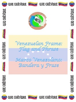 Venezuelan Frame: Flag and Phrase QUE CHÉVERE!