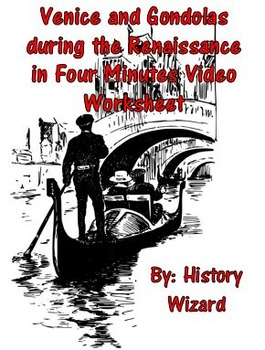Venice and Gondolas during the Renaissance in Four Minutes Video Worksheet