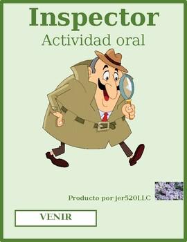 Venir Spanish verb Inspector Speaking activity
