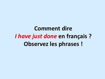 Venir de + infinitif, explication et activité orale et écrite, in French