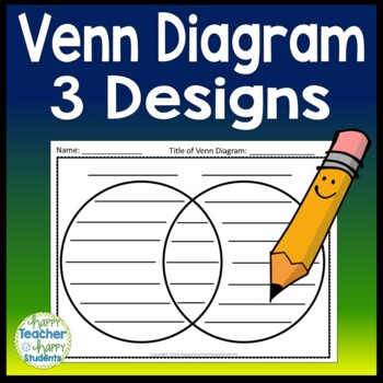 Venn Diagram - 3 Venn Diagrams Included!
