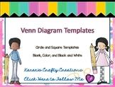 Venn Diagram Organizers - Circular and Square