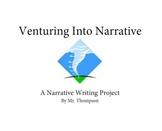 Venturing Into Narrative