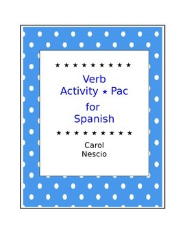 Verb * Activity Pac For Spanish