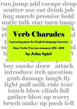 Verb Charades: Easy Verbs TWO (no reasons)