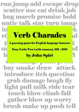 Verb Charades: Easy Verbs TWO (with reasons)