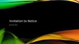 Verb Choice - Invitation to Notice