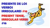 Verb Conjugation -Present Tense.  / 12 Irregular Verbs. (PPT #16)