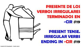 Verb Conjugation -Present Tense /12 Irregular Verbs Ending