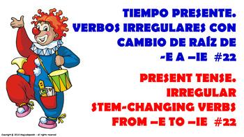 "Verb Conjugation –Present Tense/12 Stem-Changing Verbs -""E"