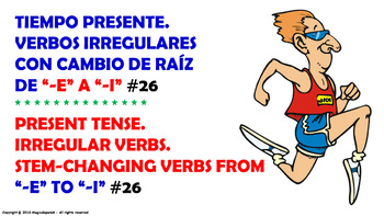"Verb Conjugation –Present Tense/12 Stem-Changing Verbs -""E-I"" (PPT #26)"
