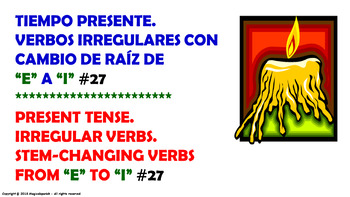 "Verb Conjugation –Present Tense/12 Stem-Changing Verbs (""E""-""I"" /PPT  #27)"