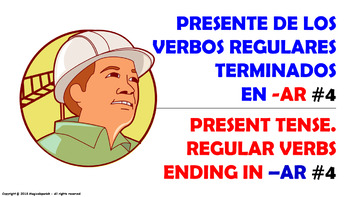 "Verb Conjugation -Present Tense / 12 Regular Verbs Ending in –""AR"" (PPT #4)"