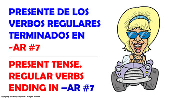 "Verb Conjugation -Present Tense / 12 Regular Verbs Ending in –""AR"" (PPT #7)"