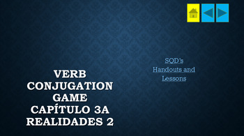 Verb Conjugation Game Capítulo 3A Realidades 2