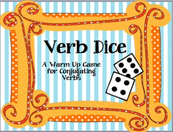 Verb Dice: A warm up game for conjugating verbs
