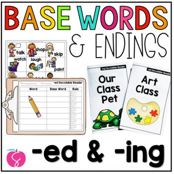 Inflectional Endings: Adding -ed and -ing to base words (verbs)