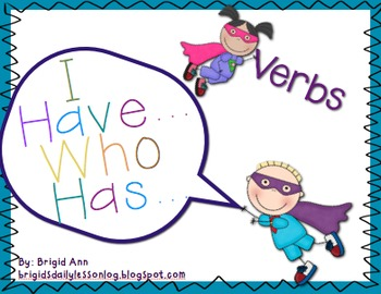 Verb Game / I Have, Who Has / Language Arts