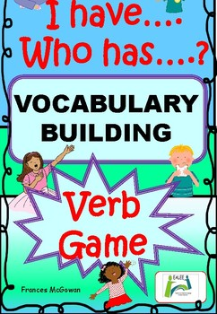 Verb I have... Who has...? Game