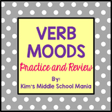 Verb Moods Practice and Review