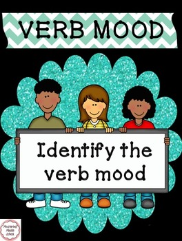 Verb Mood - a Common Core worksheet Part 2