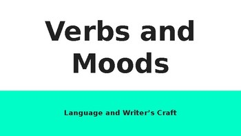 Verb Moods Notes