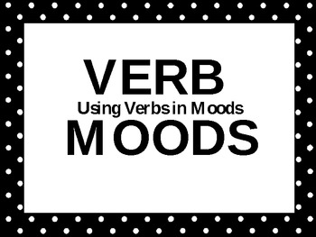 Verb Moods Power Point
