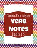 Verb Notes for Grades 3-5