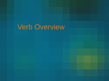 Verb Overview Power Point Presentation