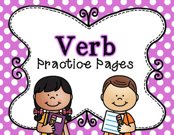 Verb Practice Pages