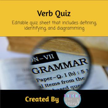 Verb Quiz: Define, Identify, and Diagram