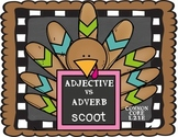 Adjectives vs. Adverbs- Thanksgiving  Scoot Common Core 2L1E