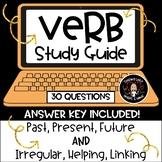 Verb Study Guide- Irregular, Helping, Linking & Tense