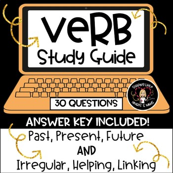 Verb Study Guide- Irregular, Helping, Linking & Tense