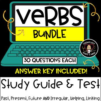 Verb Study Guide & Test BUNDLE- Irregular, Helping, Linking & Tense