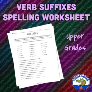 Verb Suffixes Vocabulary and Spelling Worksheet