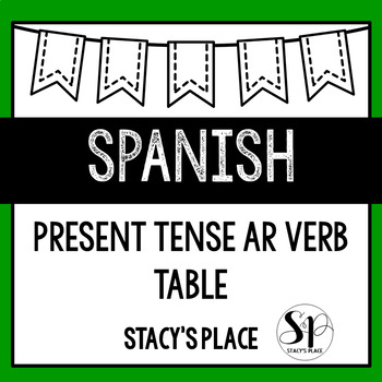 Spanish Present Tense AR Verb Table (Los Verbos AR)